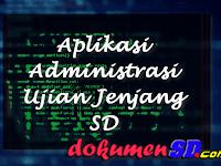 Aplikasi Administrasi Ujian Jenjang SD