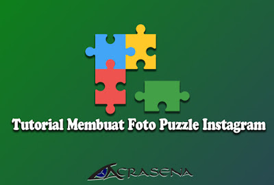 Tutorial Membuat Foto Puzzle Feed Instagram