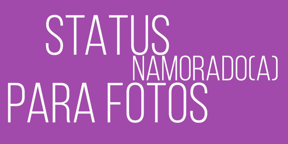 22 Legendas para foto com Namorado (a) - Facebook , Instagram, Whatsapp, Twitter