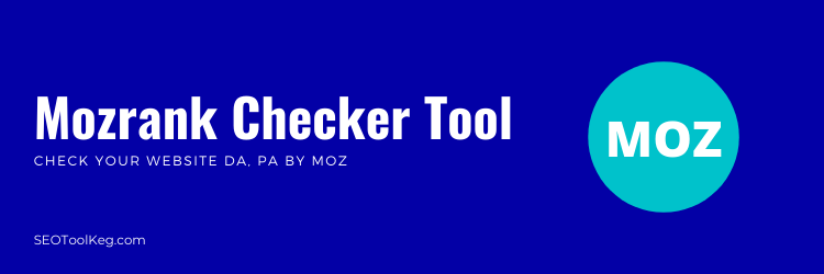 Moz Rank Checker   Test Bulk DA, PA By Moz