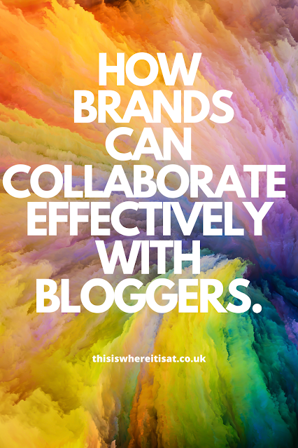 How brands can collaborate effectively with bloggers.