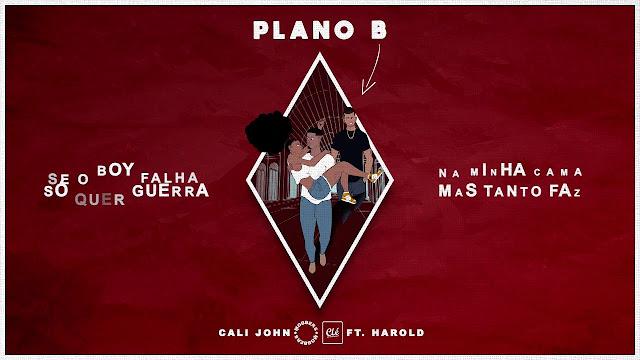 Cali John - Plano B (Feat. Harold)