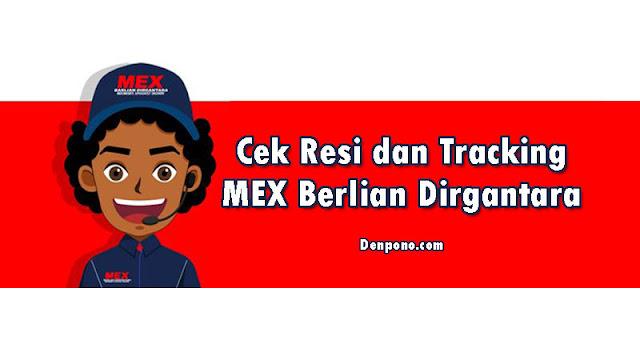 Cara Cek Resi dan Tracking MEX barlian Dirgantara