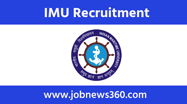 Indian Maritime University Recruitment 2021 for Medical Officer