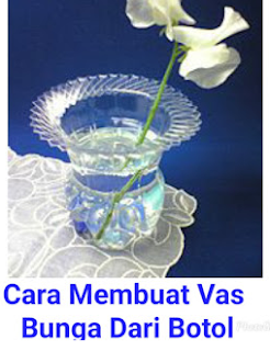 Cara Membuat Vas Bunga Dari Botol Plastik Bekas