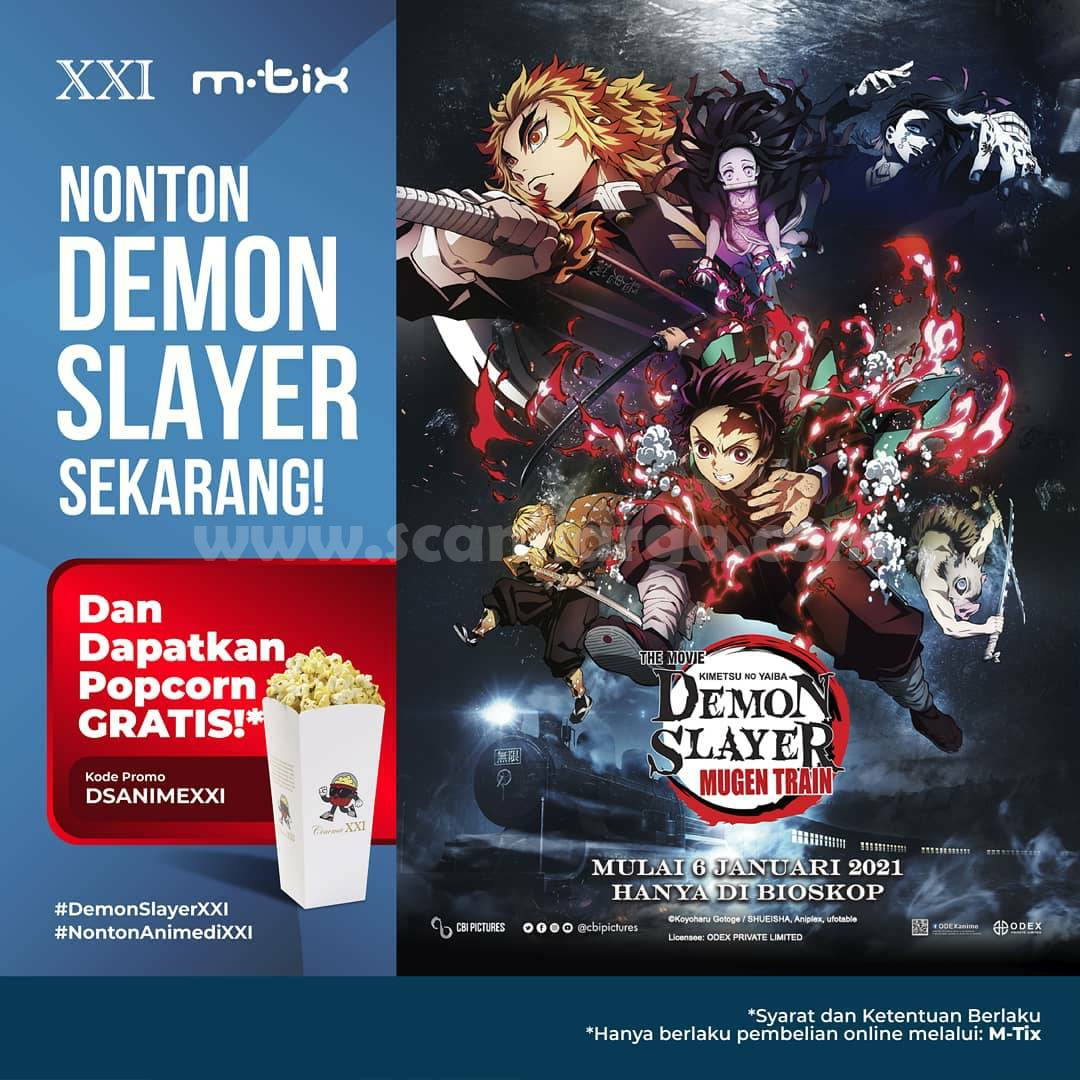 Promo CINEMA XXI GRATIS Popcorn Setiap Pembelian Tiket Demon Slayer pakai M-Tix