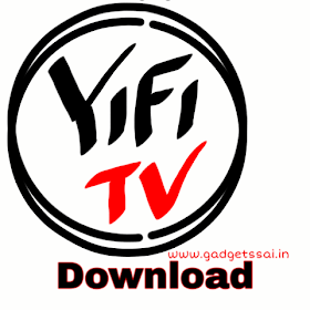 Yify Tv App download for android /iOS /windows