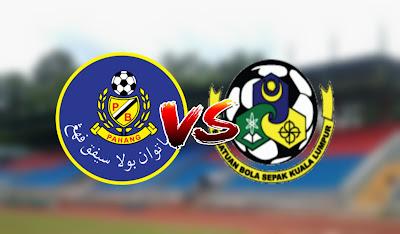 Live Streaming Pahang vs Kuala Lumpur FA Friendly Match 21.2.2020