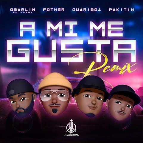 ESTRENO MUNDIAL AQUÍ ➤ Omarlin El Patry Ft El Fother , Guariboa & Pakitin - A Mi Me Gusta (Remix)