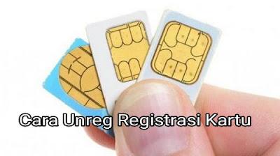 Cara Unreg Registrasi kartu SIM Card All Operator Sebelum Dibuang