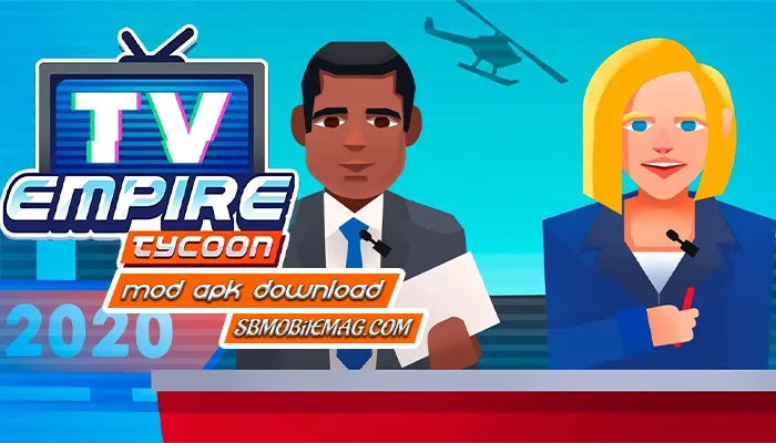 TV Empire Tycoon Mod APK Download, TV Empire Mod APK Download