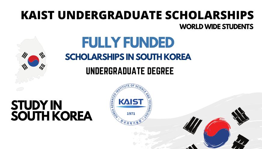 منحة KAIST الجامعية للمنح الدراسية 2022 في كوريا الجنوبية - ممولة بالكامل