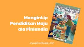 Mengintip Pendidikan Maju Ala Finlandia