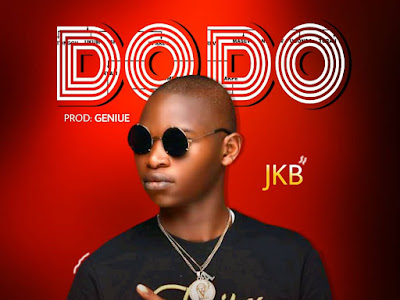 DOWNLOAD MUSIC:- Jkb _ Dodo-mp3