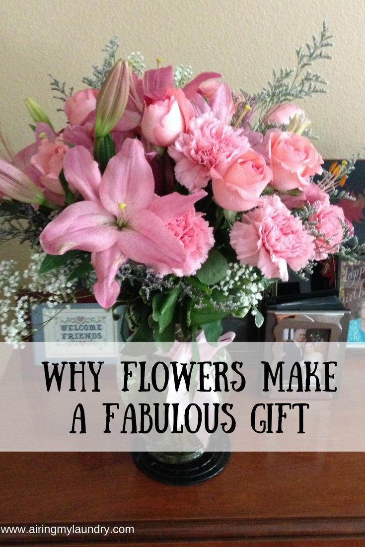Airing My Laundry One Post At A Time Why Flowers Make A