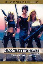 Hard Ticket to Hawaii 1987