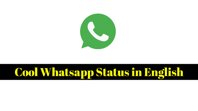 Cool WhatsApp Status in English