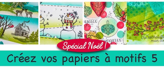 Cours à distance Créez vos papiers à motifs 5, spécial Noël!