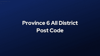 Province 6 All District Post Code