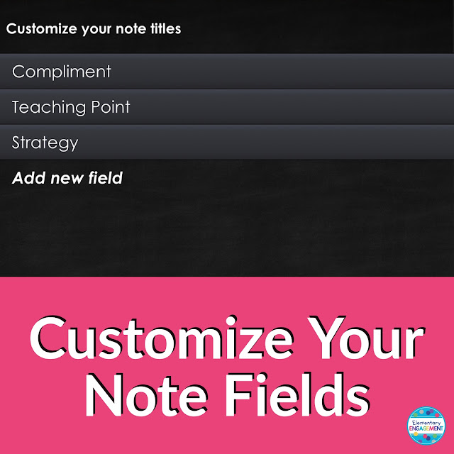 Using the Confer app, you are able to customize note fields for each class.