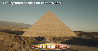 Doctor Who 271: The Pyramid at the End of the World