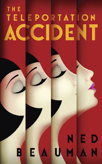 The teleportation Accident by Ned Beauman | Cover Love