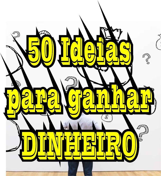 50 Ideias para ganhar dinheiro rapidamente