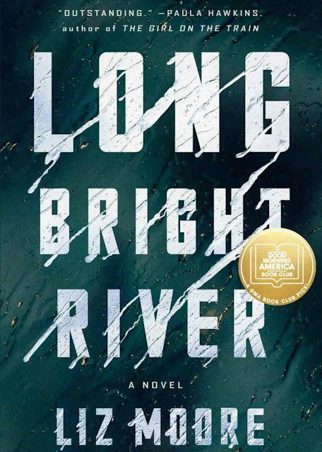 Long Bright River: A Novel By Liz Moore PDF