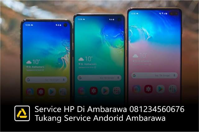 Service HP Di Ambarawa 081234560676, Tukang Service Andorid Ambarawa