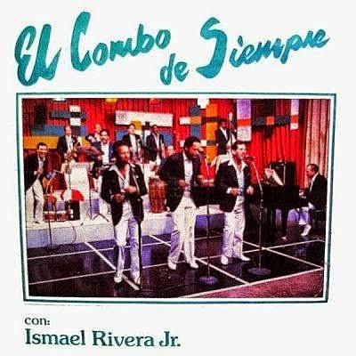 EL COMBO DE SIEMPRE - ISMAEL RIVERA Jr (1985)