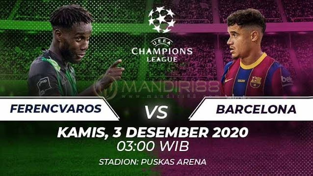 Prediksi Ferencvarosi (N) Vs Barcelona, Kamis 03 November 2020 Pukul 03.00 WIB