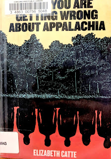 Book cover to What You Are Getting Wrong About Appalachia by Elizabeth Catte