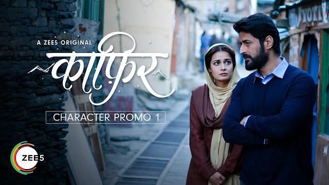 Kaafir Best Hindi Web Series On Zee5