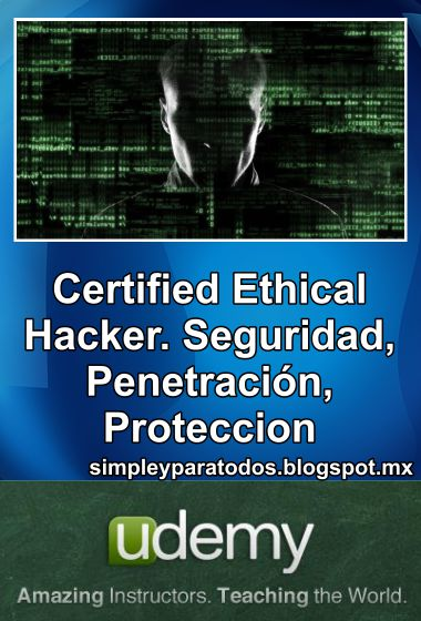 Udemy, Certified Ethical Hacker. Español