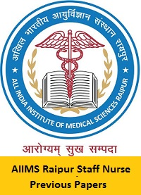 AIIMS Raipur Staff Nurse Previous Papers PDF Download