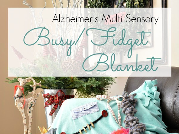 Alzheimer's Busy Blanket: A special gift for Mom