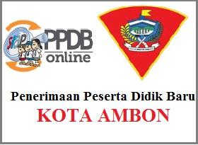 Pengumuman PPDB Online Kota AMBON 2019/2020