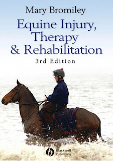 Equine Injury, Therapy and Rehabilitation Third Edition
