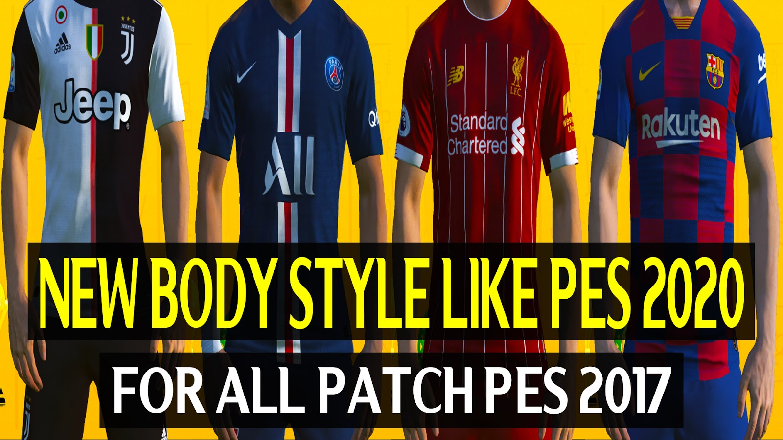 Best Mods 2020 PES2017 | BEST MOD BODY STYLE LIKE PES 2020   PES Patch | FIFA