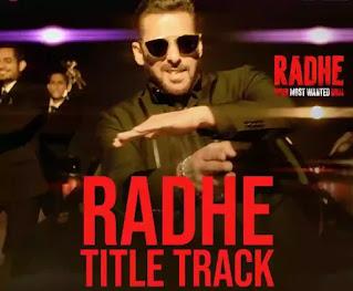 Radhe Title Track Lyrics - Sajid Wajid ft. Salman Khan