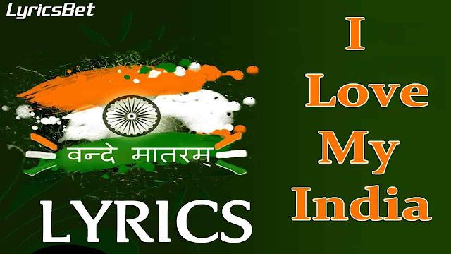 I Love My India Lyrics
