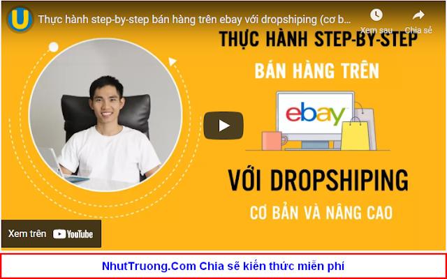 NhutTruong.COm Thực hành step-by-step bán hàng trên ebay với dropshiping Download Miễn phí