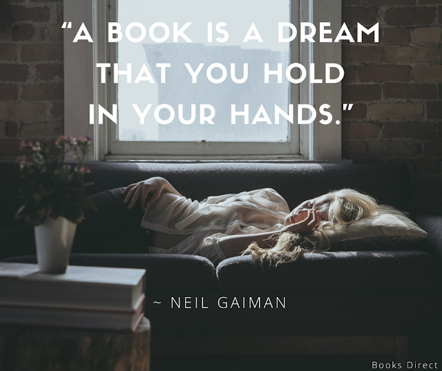 """A book is a dream  that you hold  in your hands.""  ~ Neil Gaiman"