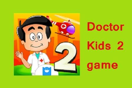 doctor wala game doctor kids 2
