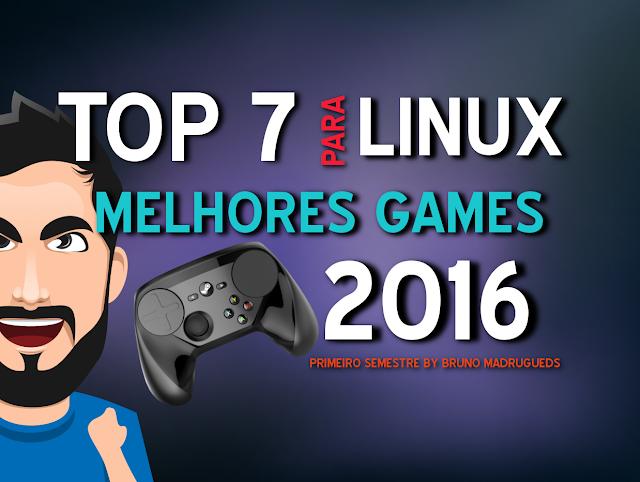 Os melhores games para Linux