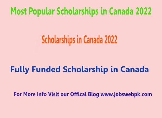 most-popular-scholarships-in-canada-2022-apply-now