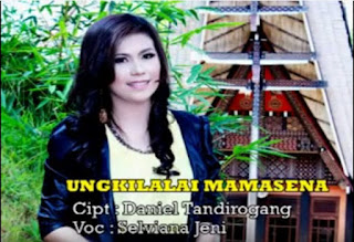 Lirik Lagu Toraja Ungkilalai MamaseNa (Selviana Jeni)