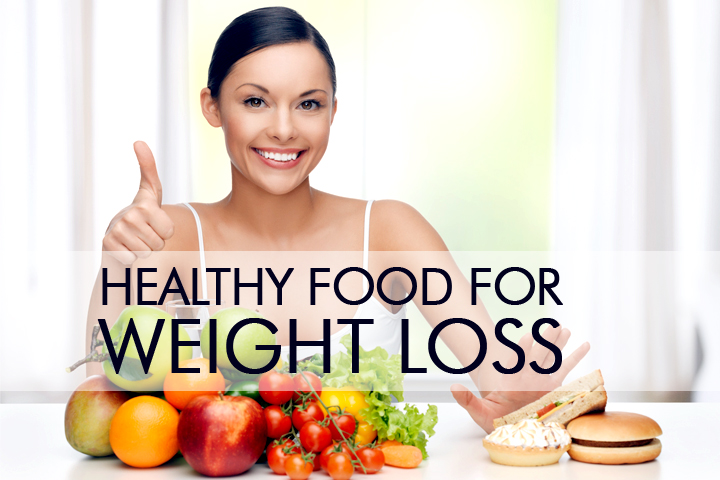 healthy food for weight loss