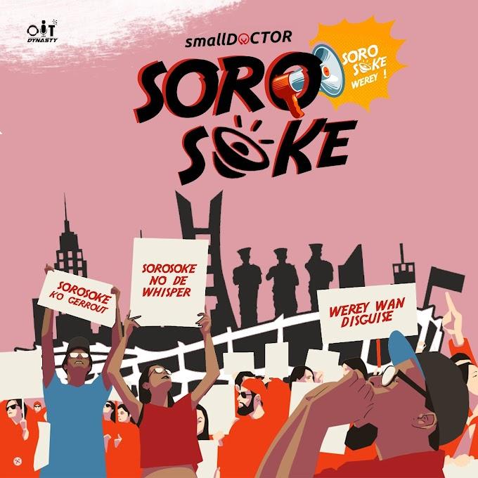 [AUDIO] Small Doctor - Soro Soke