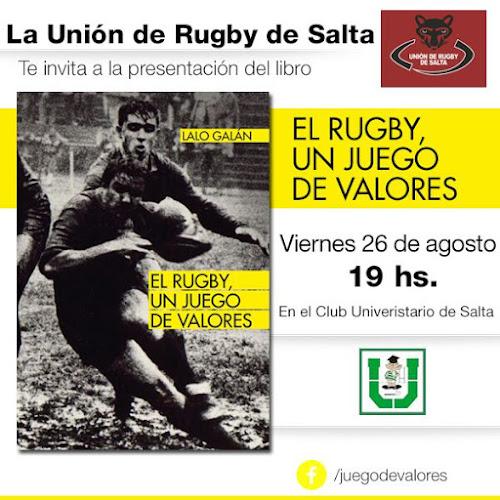 Lalo Galán presenta su libro El Rugby, un juego de valores en Salta